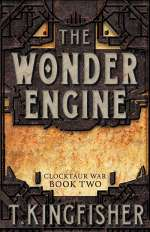 The Wonder Engine (Clocktaur War, #2)