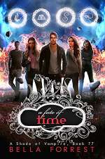 A Fate of Time (A Shade of Vampire, #77)