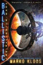 Ballistic (The Palladium Wars, #2)