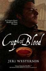 Cup of Blood (Crispin Guest Medieval Noir, #7)
