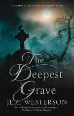 The Deepest Grave (Crispin Guest Medieval Noir, #11)
