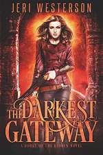 The Darkest Gateway (Booke of the Hidden, #4)