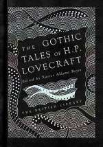 The Gothic Tales of H. P. Lovecraft