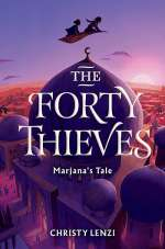The Forty Thieves: Marjana's Tale