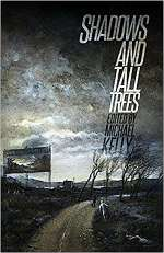 Shadows & Tall Trees: Issue 7 (Shadows & Tall Trees, #7)