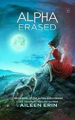 Alpha Erased (Alpha Girl, #9)