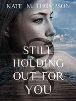 Still Holding Out For You (The Promise, #1)