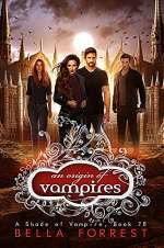 An Origin of Vampires (A Shade of Vampire, #78)