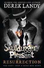 Resurrection (Skulduggery Pleasant, #10)