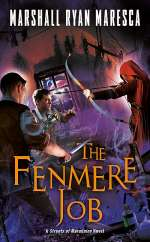 The Fenmere Job (Streets of Maradaine, #3)