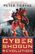 Cyber Shogun Revolution (United States of Japan, #3)
