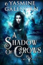 A Shadow of Crows (The Wild Hunt #4)
