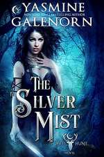 The Silver Mist (The Wild Hunt, #6)