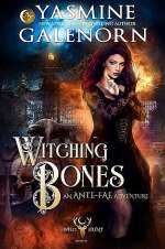 Witching Bones (Ante-Fae Adventure #2)
