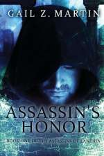 Assassin's Honor (The Assassins of Landria, #1)