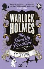 The Finality Problem (Warlock Holmes, #5)
