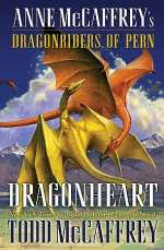 Anne McCaffrey's Dragonriders of Pern: Dragonheart