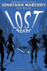 Lost Roads (Broken Lands, #2)