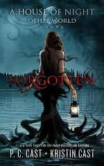 Forgotten (House of Night: Other World, #3)