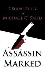 Assassin Marked (The DuFonte Chronicles, #1)