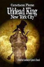 The Undead King of New York City