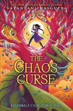The Chaos Curse (Kiranmala and the Kingdom Beyond, #3)