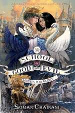 Quests for Glory (The School for Good and Evil, #4)