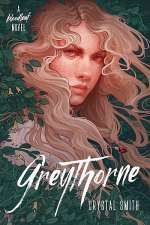 Greythorne (The Bloodleaf Trilogy, #2)
