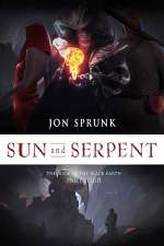 Sun and Serpent (The Book of the Black Earth, #4)