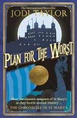 Plan for the Worst (The Chronicles of St. Mary's, #11)