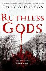 Ruthless Gods (Something Dark and Holy #2)