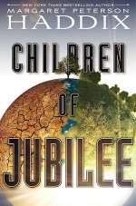 Children of Jubilee (Children of Exile #3)
