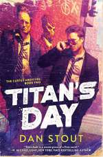 Titan's Day (Carter Archives, #2)