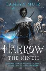 Harrow the Ninth (The Locked Tomb Trilogy, #2)