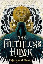 The Faithless Hawk (The Merciful Crow, #2)