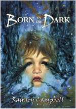 Born to the Dark (The Three Births of Daoloth #2)