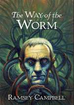 The Way of the Worm (The Three Births of Daoloth #3)
