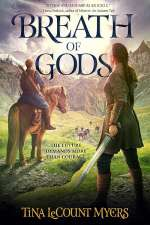 Breath of Gods (The Legacy of Heavens, #3)
