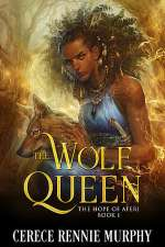 The Wolf Queen: The Hope of Aferi (The Wolf Queen, #1)