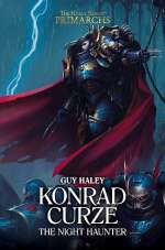 Konrad Curze: The Night Haunter (The Horus Heresy: Primarchs, #12)