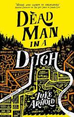 Dead Man in a Ditch (The Fetch Phillips Archives, #2)