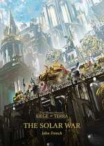 The Solar War (The Horus Heresy: The Siege of Terra, #1)