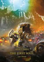 The First Wall (The Horus Heresy: The Siege of Terra, #3)