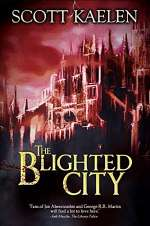 The Blighted City (The Fractured Tapestry, #1)