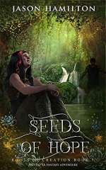 Seeds of Hope (Roots of Creation, #7)