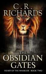 The Obsidian Gates (Heart of the Warrior, #2)