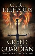 Creed of the Guardian (Heart of the Warrior, #3)