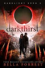 Darkthirst (Darklight, #2)