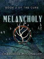 Melancholy (The Cure, #2)