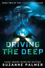 Driving the Deep (The Finder Chronicles, #2)